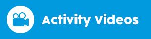 Activity Videos